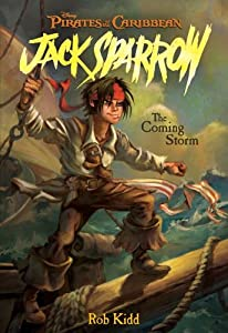 Pirates of the Caribbean: The Adventures of Jack Sparrow, Book 1: The Coming Storm
