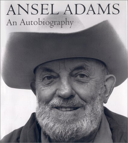 Ansel Adams : An Autobiography, ANSEL ADAMS, MARY S. ALINDER