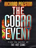 Richard Preston The Cobra Event