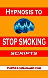 img - for Hypnosis to Stop Smoking Scripts book / textbook / text book