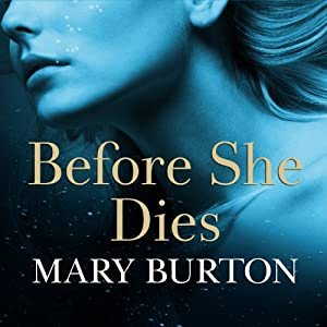 Before She Dies | [Mary Burton]