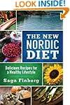 The New Nordic Diet: Delicious Recipe...