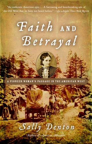 Faith and Betrayal: A Pioneer Woman