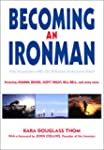 Becoming an Ironman: First Encounters...