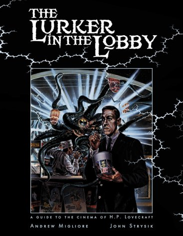 the-lurker-in-the-lobby-a-guide-to-the-cinema-of-hplovecraft