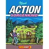"""Action Sorgenkindvon """"Mawil"""""""