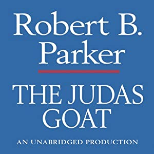The Judas Goat: A Spenser Novel | [Robert B. Parker]