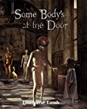 img - for Some Body's At The Door book / textbook / text book