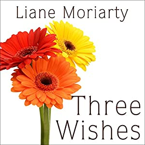 Three Wishes Audiobook