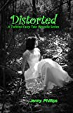 img - for Distorted (A Twisted Fairy Tale Novella Series, #2) book / textbook / text book