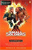 Small Soldiers (Penguin Readers, Level 2) (0582380995) by Scott