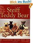 The Story of the Steiff Teddy Bear: A...