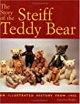 The Story of the Steiff Teddy Bear: A...