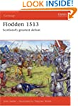 Flodden 1513: Scotland's Greatest Def...