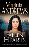 Virginia Andrews Fallen Hearts (Casteel Family 3)