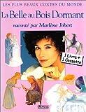 echange, troc Charles Perrault - La Belle au bois dormant - Raconté par Marlène Jobert (1 livre + 1 cassette)