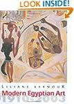 Modern Egyptian Art: 1910-2003