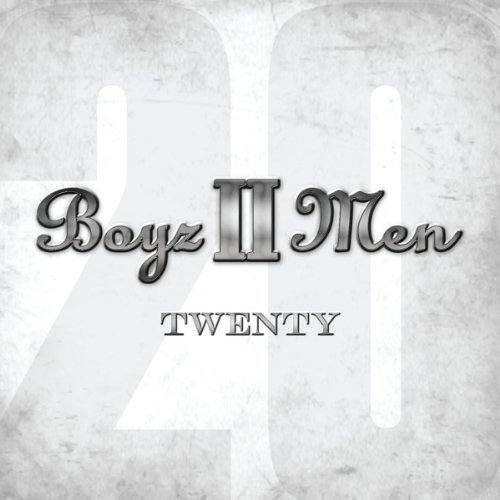 Boyz II Men - Twenty - Zortam Music