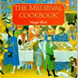 The Medieval Cookbook (071410583X) by Black, Maggie