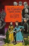 """Afficher """"Le Cavalier sans nom n° 2 La Colère des dieux"""""""