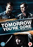 Tomorrow You're Gone [DVD]