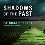 Shadows of the Past: Logan Point, Book 1 | Patricia Bradley