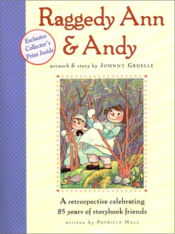 Image for Raggedy Ann & Andy : A Retrospective Celebrating 85 Years of Storybook Friends