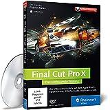 Final Cut Pro X: Ausgabe 2015 - Über 11 Stunden Final-Cut-Pro-Schulung - alles zu Schnitt, Korrekturen, Video-Effekten und Ausgabe