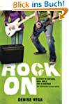 Rock On: A story of guitars, gigs, gi...