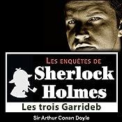 Les trois Garrideb (Les enquêtes de Sherlock Holmes 36) | Arthur Conan Doyle