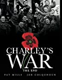 Charley's War (Vol. 10) - The End (0857683012) by Mills, Pat