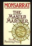 Master Mariner: Running Proud Bk. 1