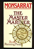 Master Mariner: Running Proud Bk. 1 (0304296090) by Monsarrat, Nicholas