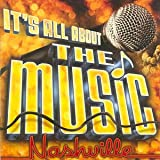 Various Artists It's All About the Music - Nashville
