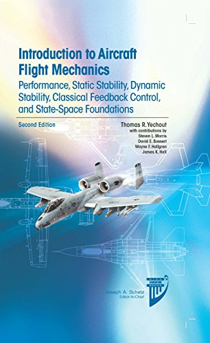 Introduction to Aircraft Flight Mechanics: Performance, Static Stability, Dynamic Stability, Classical Feedback Control, and State-Space Foundations (AIAA Education)
