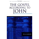 The Pillar New Testament Commentary: The Gospel according to Johnby D. A. Carson