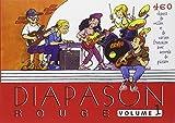 Diapason Rouge, volume 1 : Carnet de 400 chants de variété française et internationale avec accords de guitare...