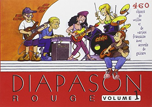 Diapason Rouge, volume 1 : Carnet de 400 chants de variété française et internationale avec accords de guitare