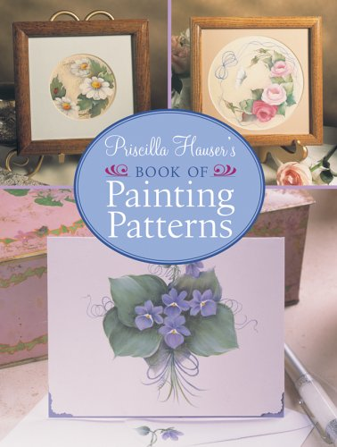 Priscilla Hausers Book of Painting Patterns, INC. PROLIFIC IMPRESSIONS, PRISCILLA HAUSER