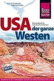 USA - der ganze Westen (Reiseführer)