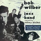echange, troc Bob Wilber - Bob Wilber & His Famous Jazz Band