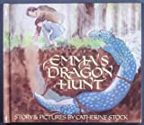 Emma's Dragon Hunt (0688026966) by Stock, Catherine