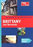 Signpost Guide Brittany and Normandy (0762706805) by Rice, Melanie