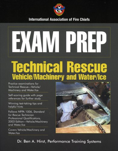 Exam Prep: Technical Rescue Vehicle/Machinery and Water/Ice