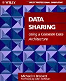 img - for Data Sharing Using a Common Data Architecture (Wiley Professional Computing) book / textbook / text book