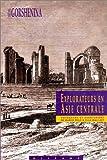echange, troc Svetlana Gorshenina - Les explorateurs de l'Asie centrale