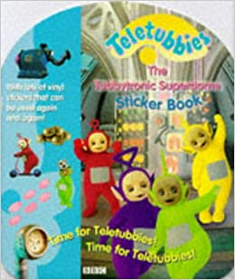 "Teletubbies "" : Tubbytronic Superdome Sticker Book (Teletubbies"