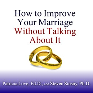 How to Improve Your Marriage Without Talking About It Audiobook