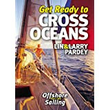 "Get Ready to Cross Oceans: Offshore Sailingvon ""Lin Pardy"""