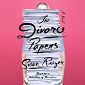 The Divorce Papers: A Novel | [Susan Rieger]